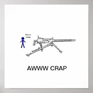 imagesCA7JFKIG, 69553_machinegun_lg, AWWW CRAP,... Poster