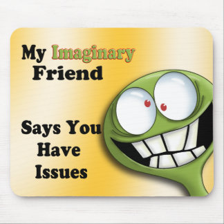 Imaginary Friend Mouse Pad