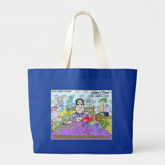 Imaginary Friends Funny Gifts, Tees, Mugs & Cards Large Tote Bag