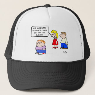 imaginary playmate came out of closet trucker hat
