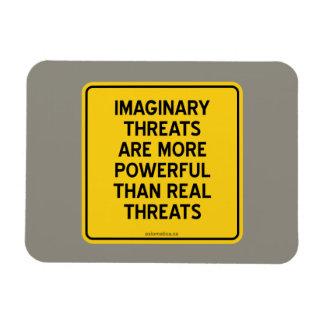 IMAGINARY THREATS: MORE POWERFUL THAN REAL THREATS RECTANGULAR PHOTO MAGNET