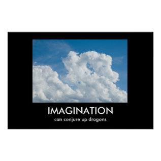Imagination Demotivational Poster at Zazzle