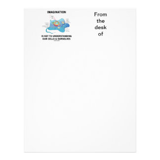 Imagination Is Key To Understanding Our Cells Letterhead