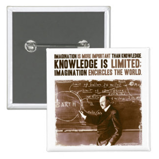 Imagination is more important than knowledge 2 inch square button