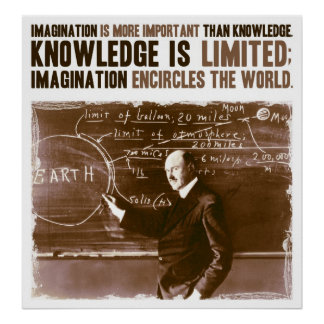 Imagination is more important than knowledge print