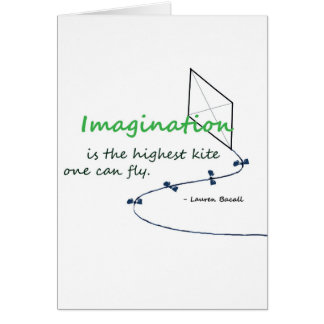 """""""Imagination is the Highest Kite"""" Card"""