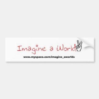Imagine a World bumper sticker. Bumper Sticker