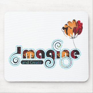 Imagine and Create Mouse Pad