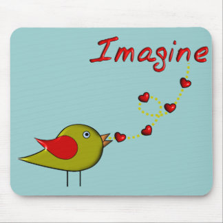 """""""Imagine"""" Bird and Hearts Design Mouse Pad"""