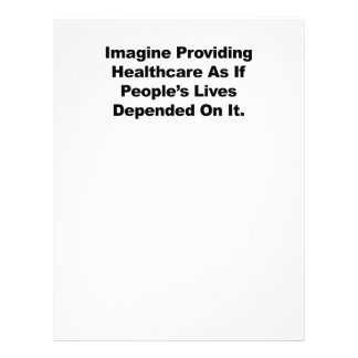 Imagine Healthcare People's Lives Depend On Letterhead