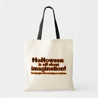 Imagine I'm Wearing a Costume Canvas Bags