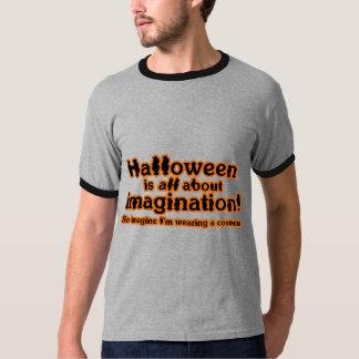 Imagine I'm Wearing a Costume T-shirt