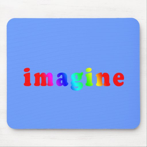 Imagine in Rainbow Color Lettering Mouse Pad