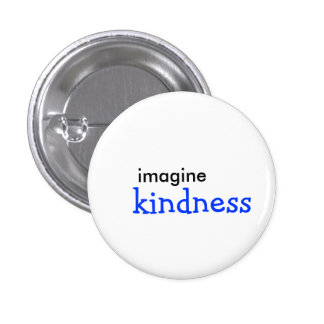 imagine, kindness button