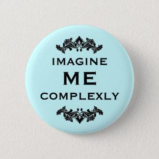 Imagine Me Complexly Button