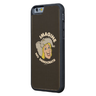 Imagine No Democrats Carved® Maple iPhone 6 Bumper