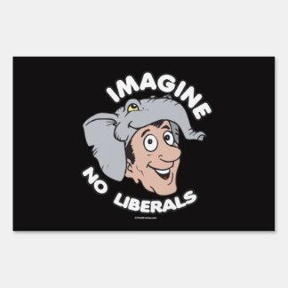 Imagine No Liberals Lawn Signs