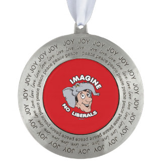 Imagine No Liberals Round Pewter Christmas Ornament