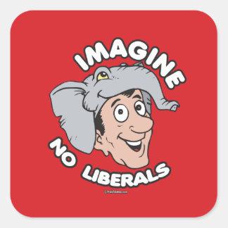 Imagine No Liberals Square Sticker