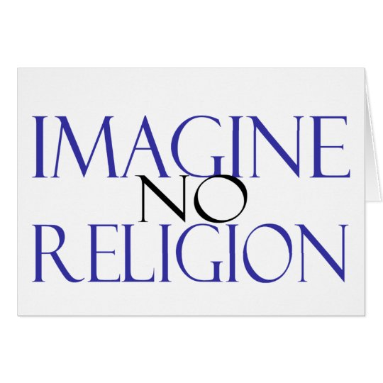 Imagine no Religion Card