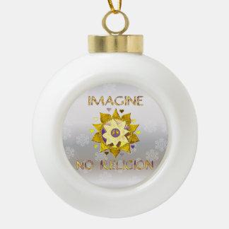Imagine No Religion Ceramic Ball Christmas Ornament