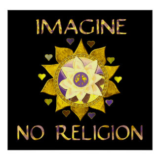 Imagine No Religion Poster
