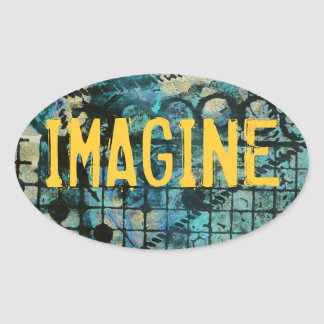 IMAGINE Oval Sticker on Painted Grungy Background