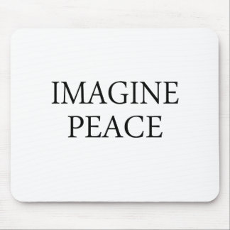 Imagine Peace Mouse Pad