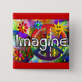 """""""Imagine"""" Psychadelic 70's Gifts Pinback Button"""