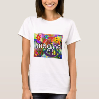 """Imagine"" Psychadelic 70's Gifts T-Shirt"