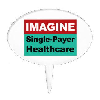 Imagine Single Payer Healthcare Cake Topper