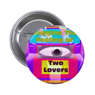 Imagine the feeling of 2 lovers buttons