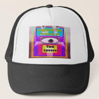 Imagine the feeling of 2 lovers trucker hat