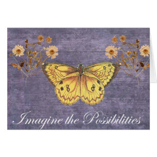 Imagine the Possibilities Butterfly Greeting Card