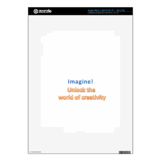 imagine! Unlock the  world of creativity iPad 3 Decals