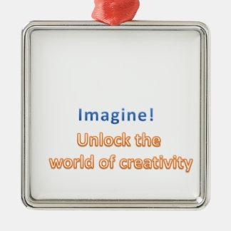imagine! Unlock the  world of creativity Metal Ornament