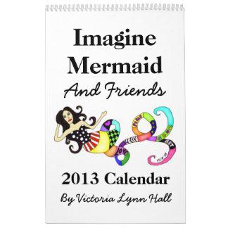 Imagínese el calendario de la sirena y de los amig