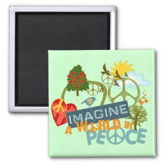 Imagínese la paz de mundo imán cuadrado