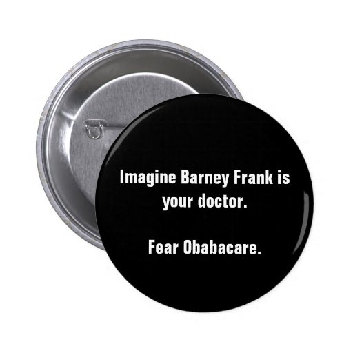 Imagínese que Barney Frank es su doctor. Tema Obab Pins