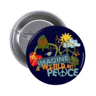 Imagínese un mundo en paz pin redondo 5 cm