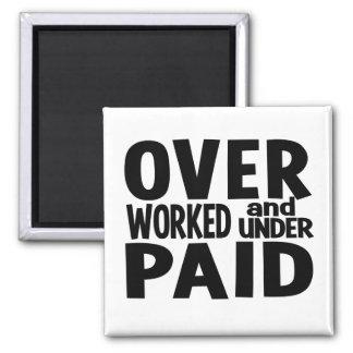 Imán con exceso de trabajo, personalizable