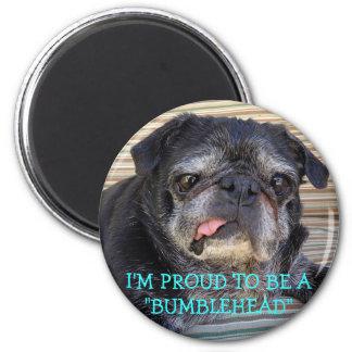 Imán de Bumblesnot: Orgulloso ser Bumblehead