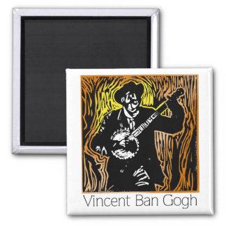 Imán de Gogh de la prohibición de Vincent