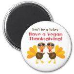 Imán de la acción de gracias del vegano