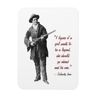 Imán de la cita de Calamity Jane