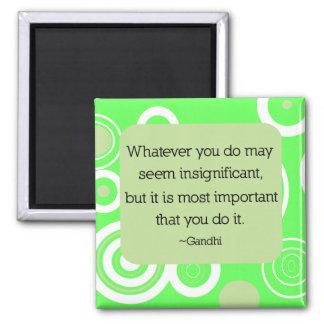 Imán de la cita de Gandhi