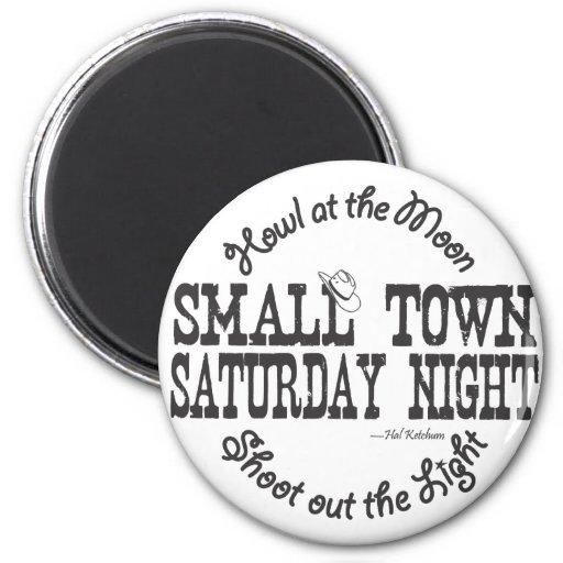 Imán de la pequeña ciudad el sábado por la noche