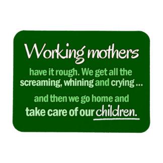 """Imán de las """"madres trabajadoras"""""""