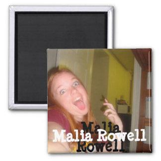 Imán de Malia Rowell
