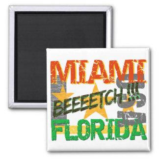Imán de Miami Beeeetch